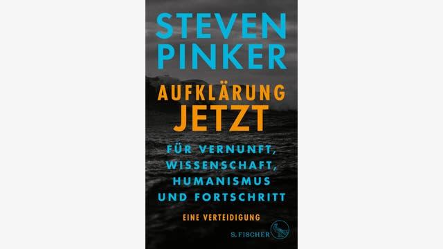 Steven Pinker  : Aufklärung jetzt