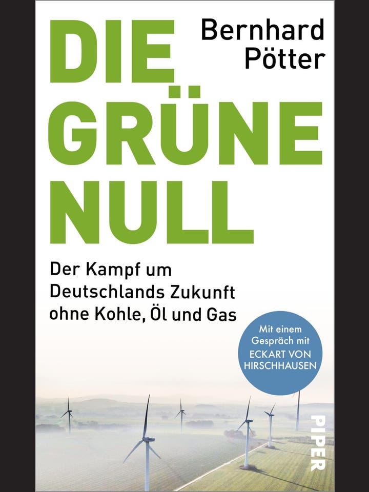 Bernhard Pötter: Die grüne Null