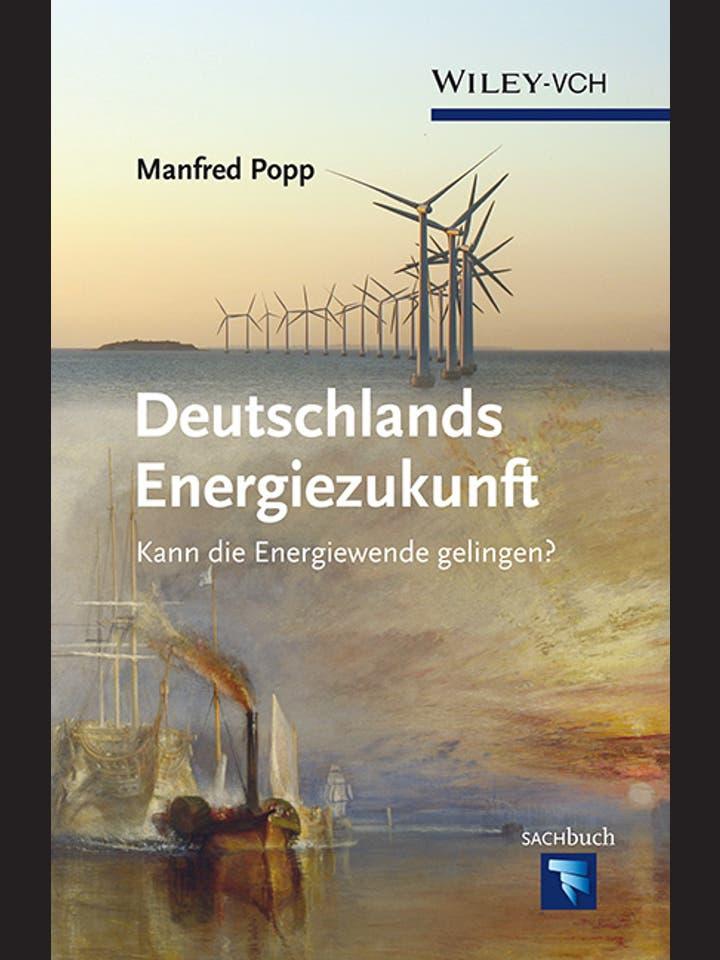 Manfred Popp: Deutschlands Energiezukunft