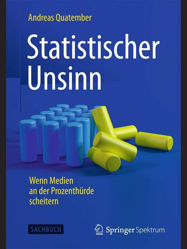 Andreas Quatember: Statistischer Unsinn