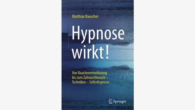Matthias Rauscher: Hypnose wirkt!