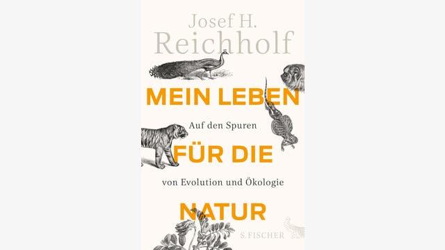 Josef H. Reichholf: Mein Leben für die Natur