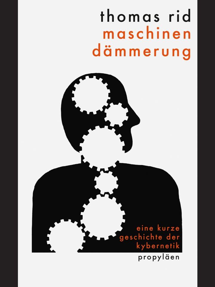 Thomas Rid: Maschinendämmerung