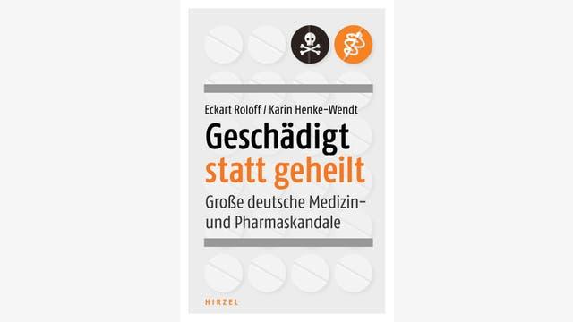 Eckart Roloff, Karin Henke-Wendt: Geschädigt statt geheilt