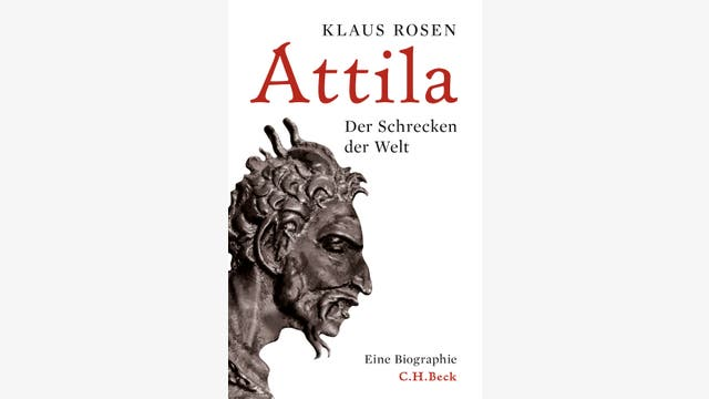 Klaus Rosen: Attila