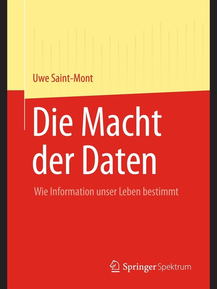 Uwe Saint-Mont: Die Macht der Daten