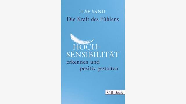Ilse Sand: Die Kraft des Fühlens