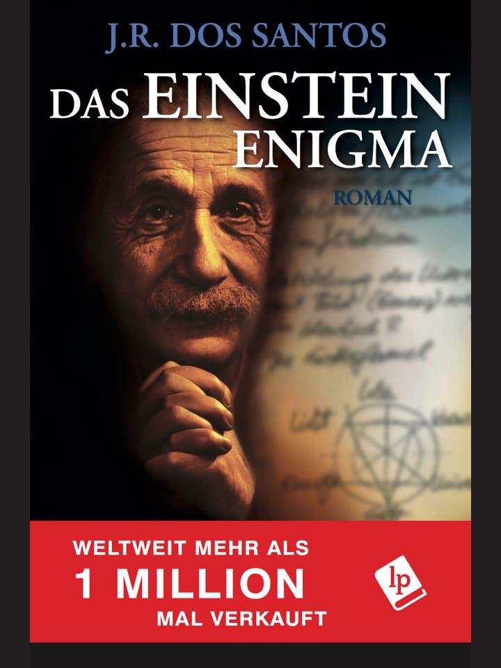 José Rodrigues dos Santos: Das Einstein Enigma