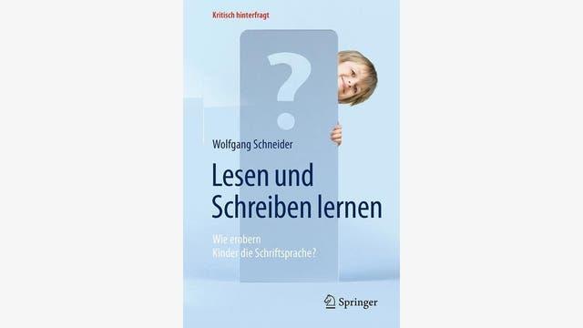 Wolfgang Schneider: Lesen und Schreiben lernen