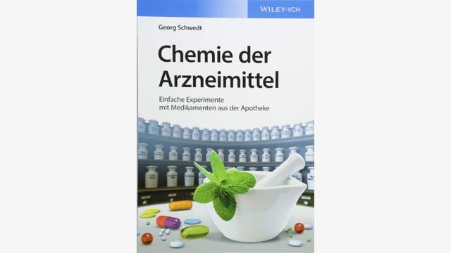 Georg Schwedt: Chemie der Arzneimittel