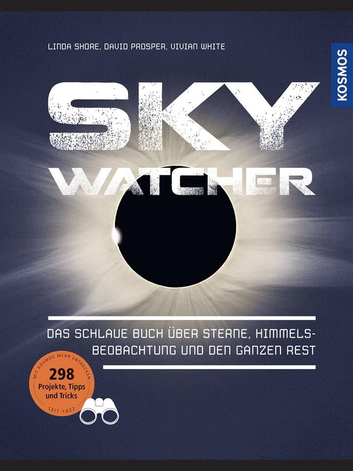 Linda Shore, David Prosper, Vivian White: Sky Watcher