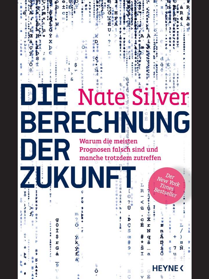 Nate Silver: Die Berechnung der Zukunft
