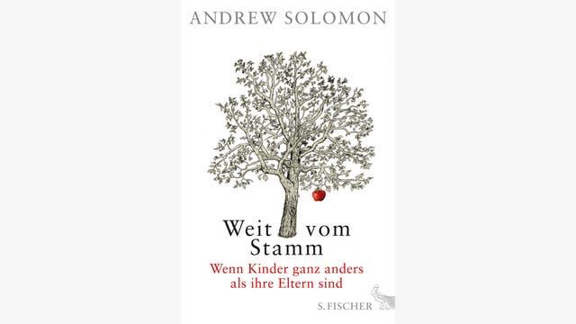 Andrew Solomon: Weit vom Stamm