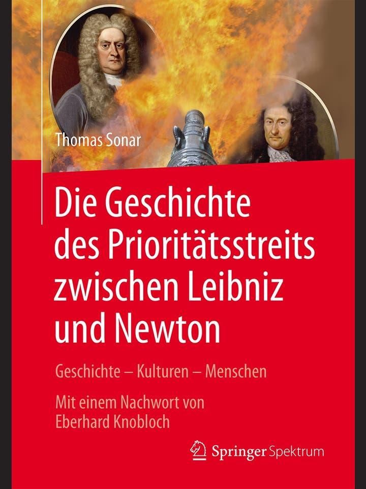 Thomas Sonar: Die Geschichte des Prioritätstreits zwischen Leibniz und Newton