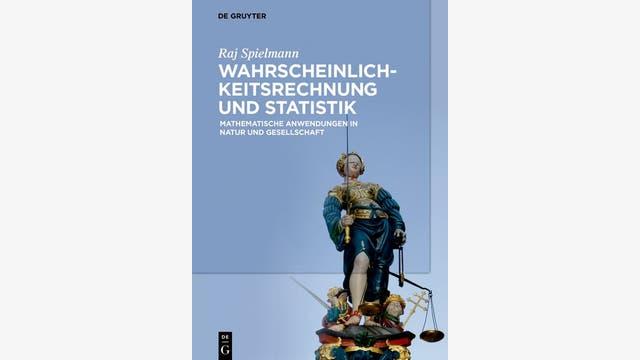Raj Spielmann: Wahrscheinlichkeitsrechnung und Statistik