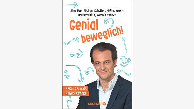 Hanno Steckel: Genial beweglich!
