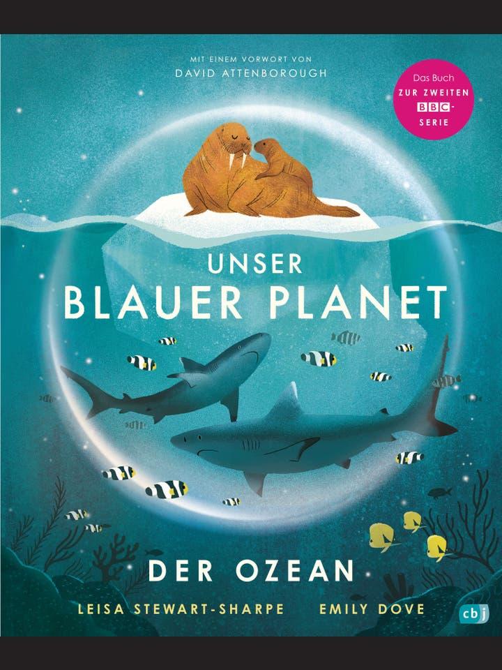 Leisa Stewart-Sharpe: Unser Blauer Planet - Der Ozean