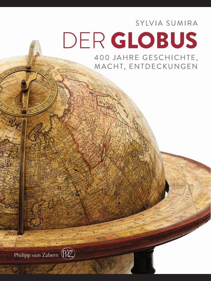 Sylvia Sumira: Der Globus