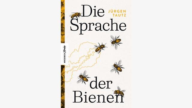 Jürgen Tautz: Die Sprache der Bienen
