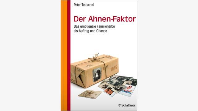 Peter Teuschel: Der Ahnen-Faktor