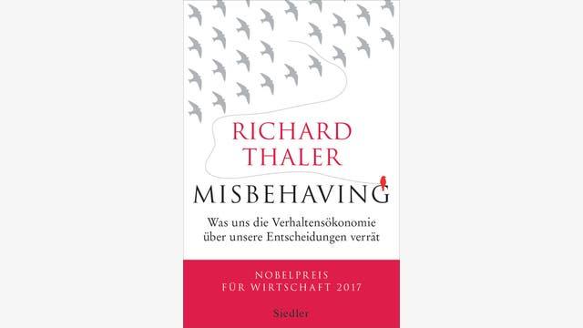 Richard Thaler: Misbehaving