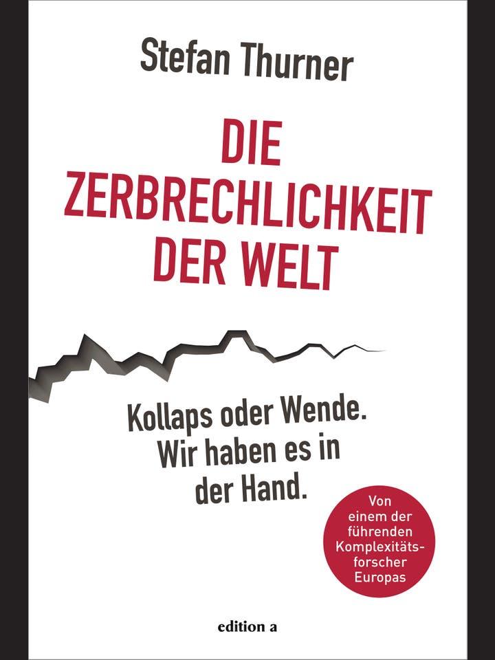 Stefan Thurner: Die Zerbrechlichkeit der Welt