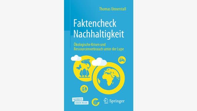 Thomas Unnerstall: Faktencheck Nachhaltigkeit