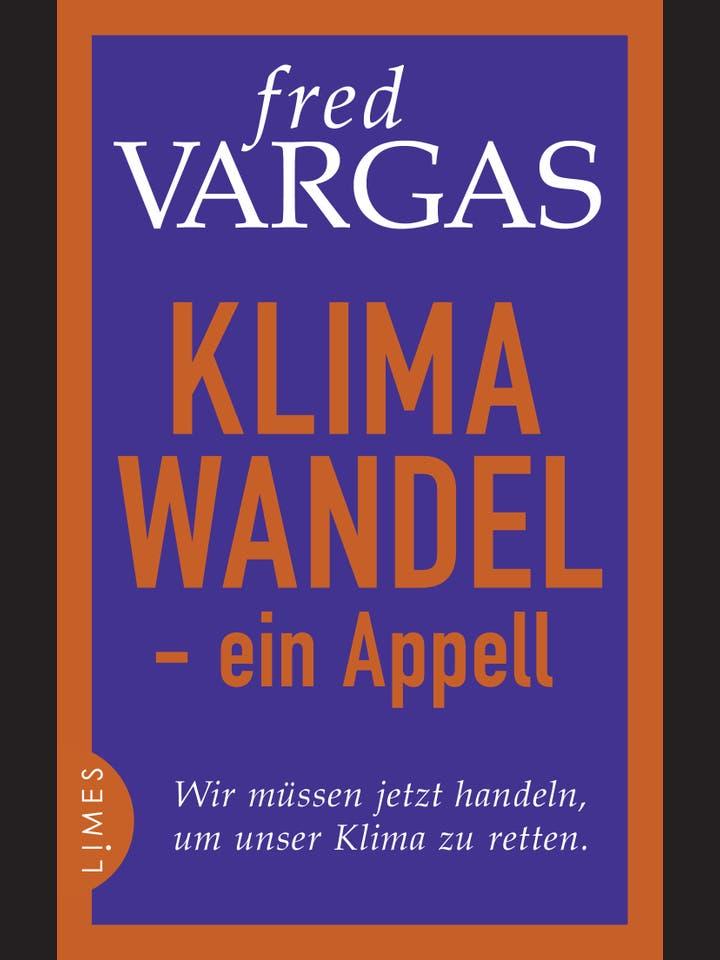 Fred Vargas: Klimawandel