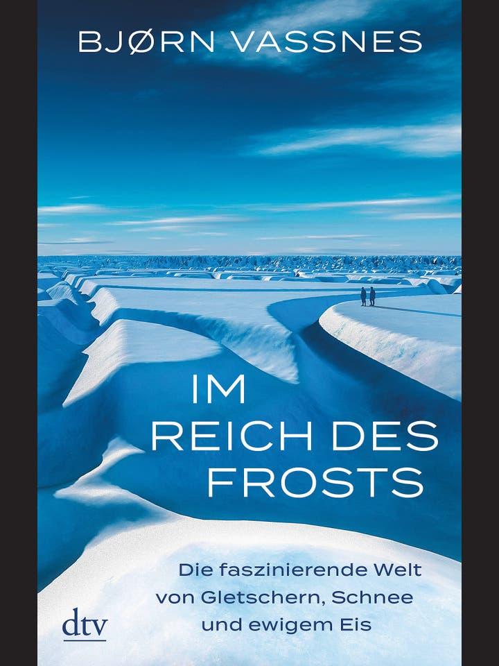Bjørn Vassnes: Im Reich des Frosts
