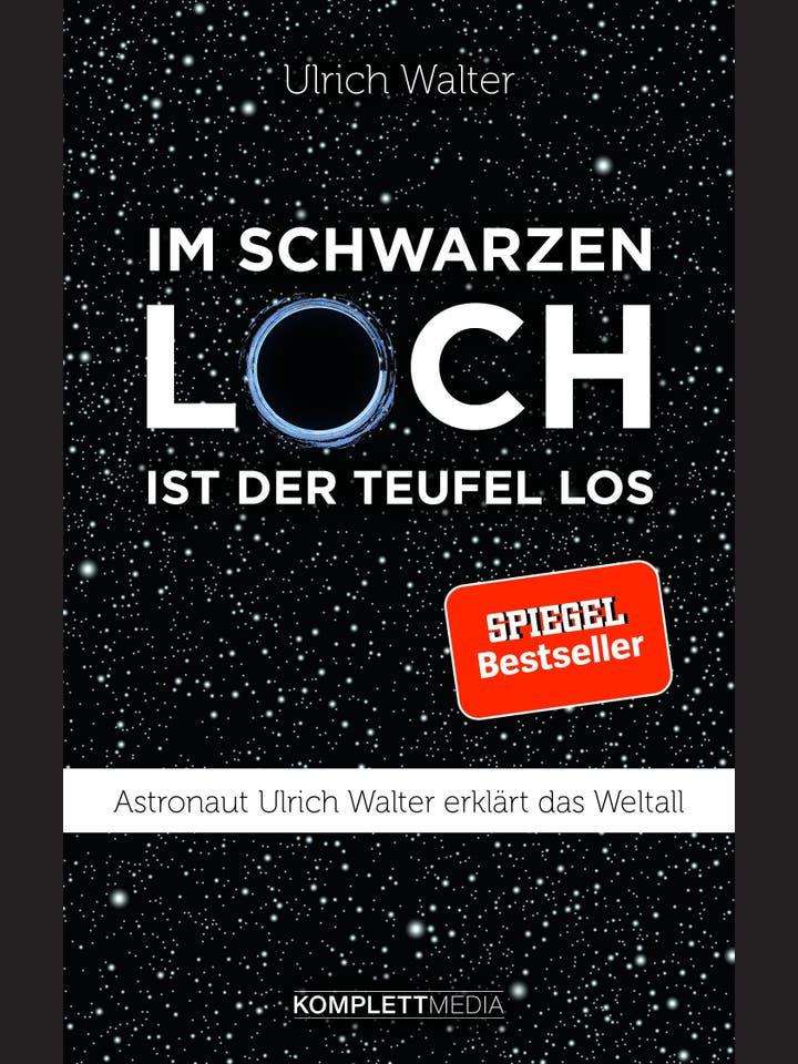 Ulrich Walter: Im schwarzen Loch ist der Teufel los