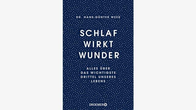 Hans-Günter Weeß  : Schlaf wirkt Wunder