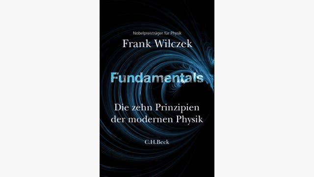 Frank Wilczek: Fundamentals