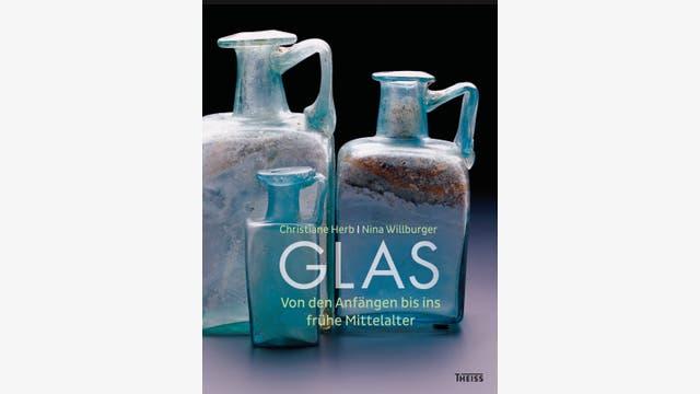 Christiane Herb, Nina Willburger: Glas