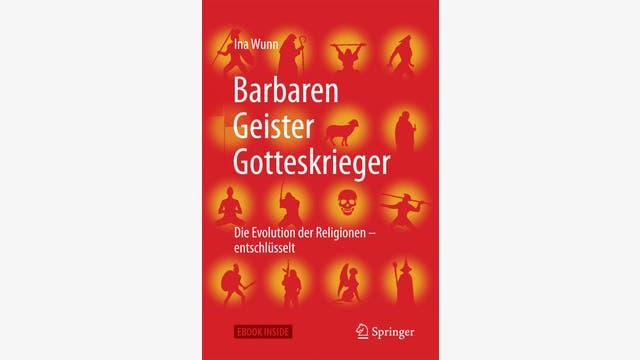 Ina Wunn: Barbaren, Geister, Gotteskrieger