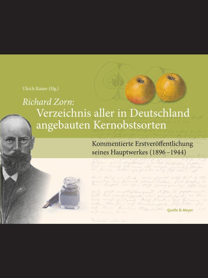 Richard Zorn: Verzeichnis aller in Deutschland angebauten Kernobstsorten