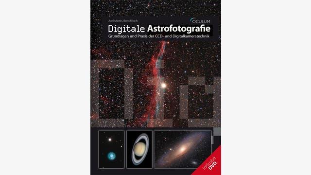 Axel Martin, Bernd Koch: Digitale Astrofotografie