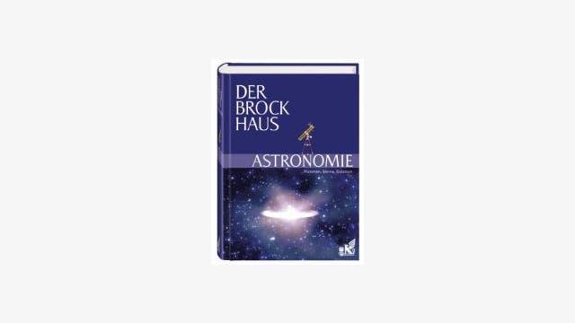 Brockhaus-Redaktion: Der Brockhaus Astronomie