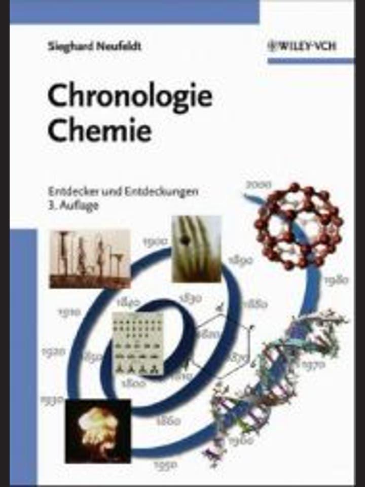 Sieghard Neufeldt: Chronologie Chemie