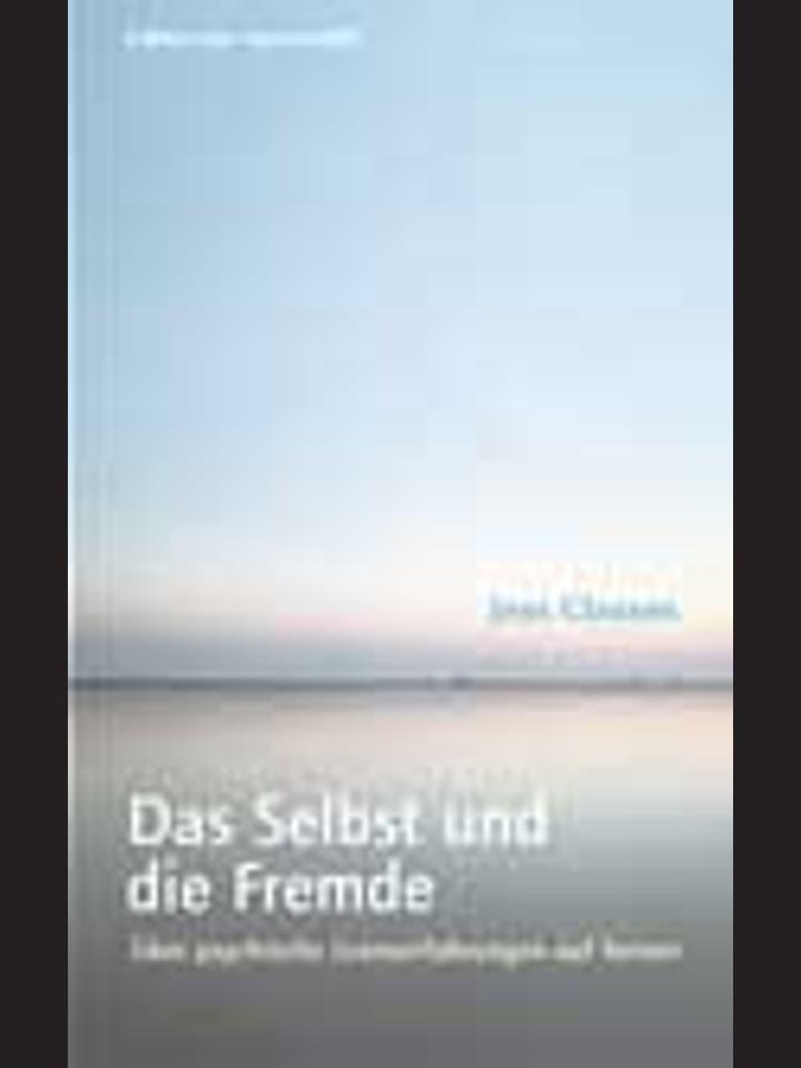 Jens Clausen: Das Selbst  und die Fremde