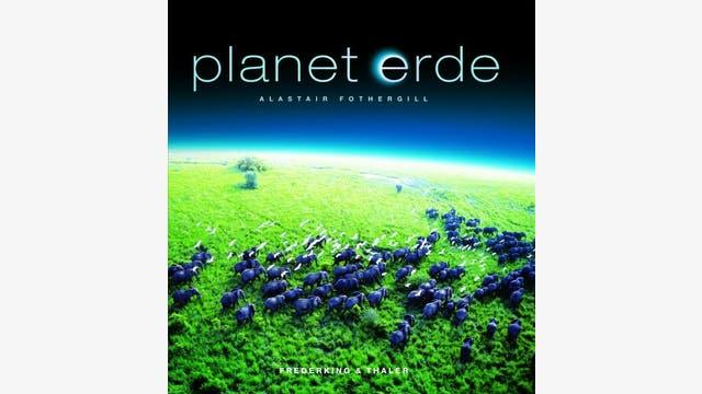Alastair Fothergill: Planet Erde