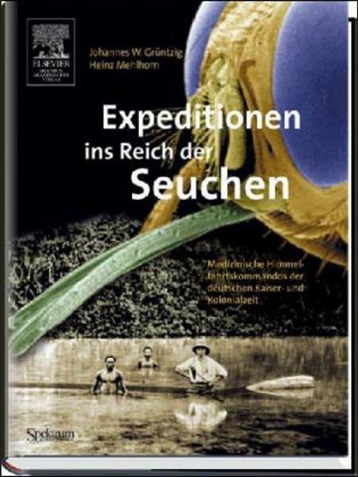 Johannes W. Grüntzig, Heinz Mehlhorn: Expeditionen ins Reich der Seuchen