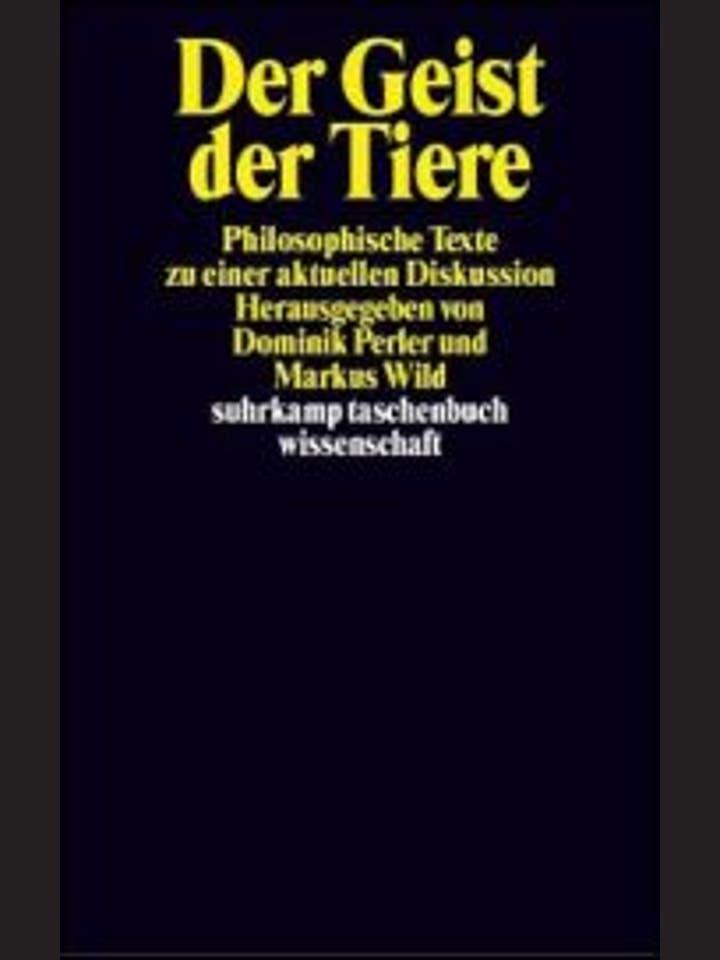 Dominik Perler, Markus Wild (Hrsg.): Der Geist der Tiere