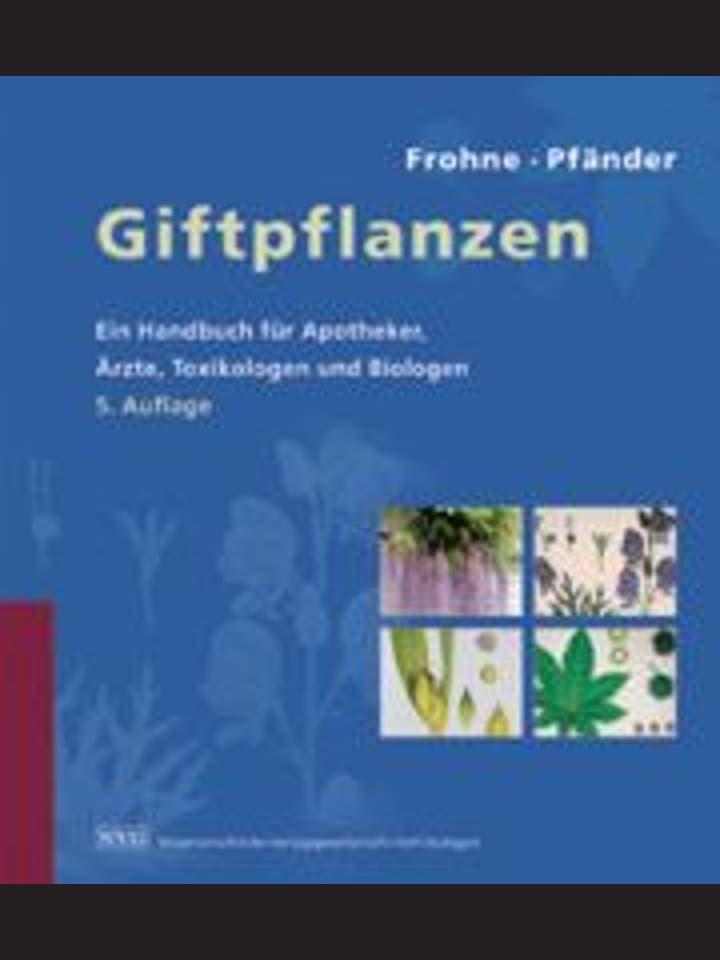 Dietrich Frohne, Hans Jürgen Pfänder: Giftpflanzen