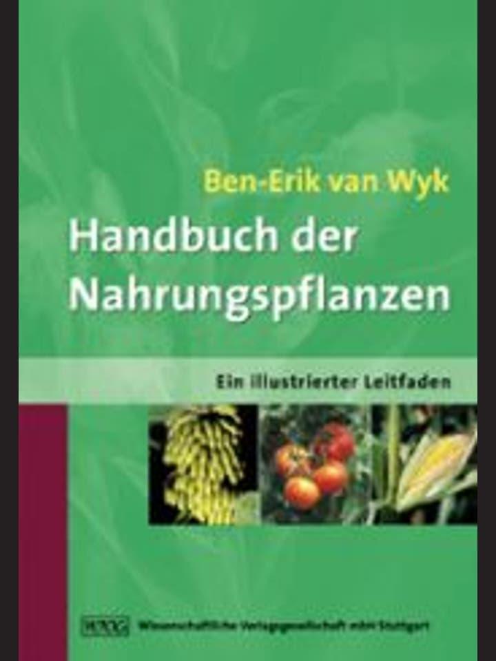 Ben-Erik van Wyk: Handbuch der Nahrungspflanzen