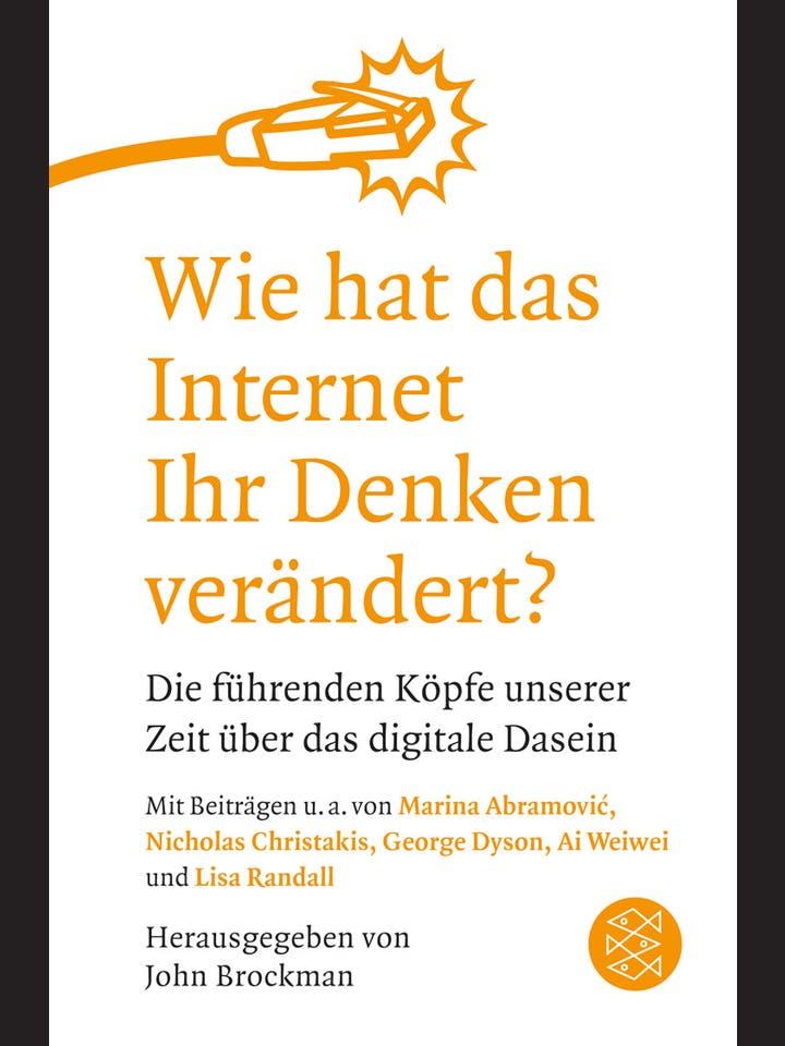 John Brockman: Wie hat das Internet Ihr Denken verändert?