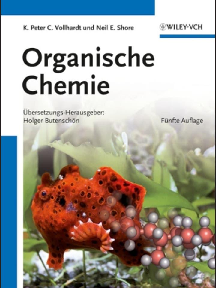 K. Peter C. Vollhardt, Neil E. Schore: Organische Chemie