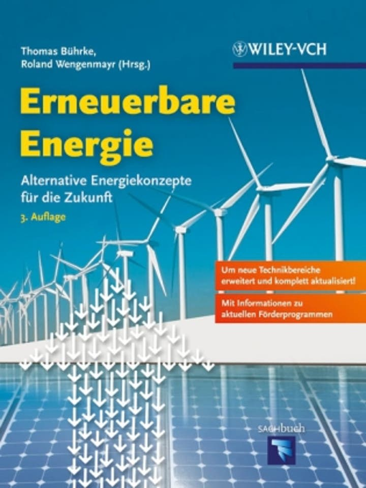 Thomas Bührke, Roland Wengenmayr (Hrsg.): Erneuerbare Energie – Alternative Energiekonzepte für die Zukunft