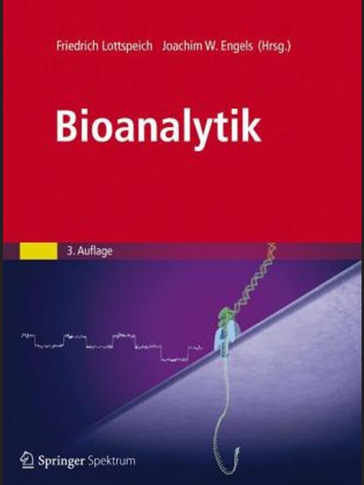 Friedrich Lottspeich und Joachim Engels: Bioanalytik
