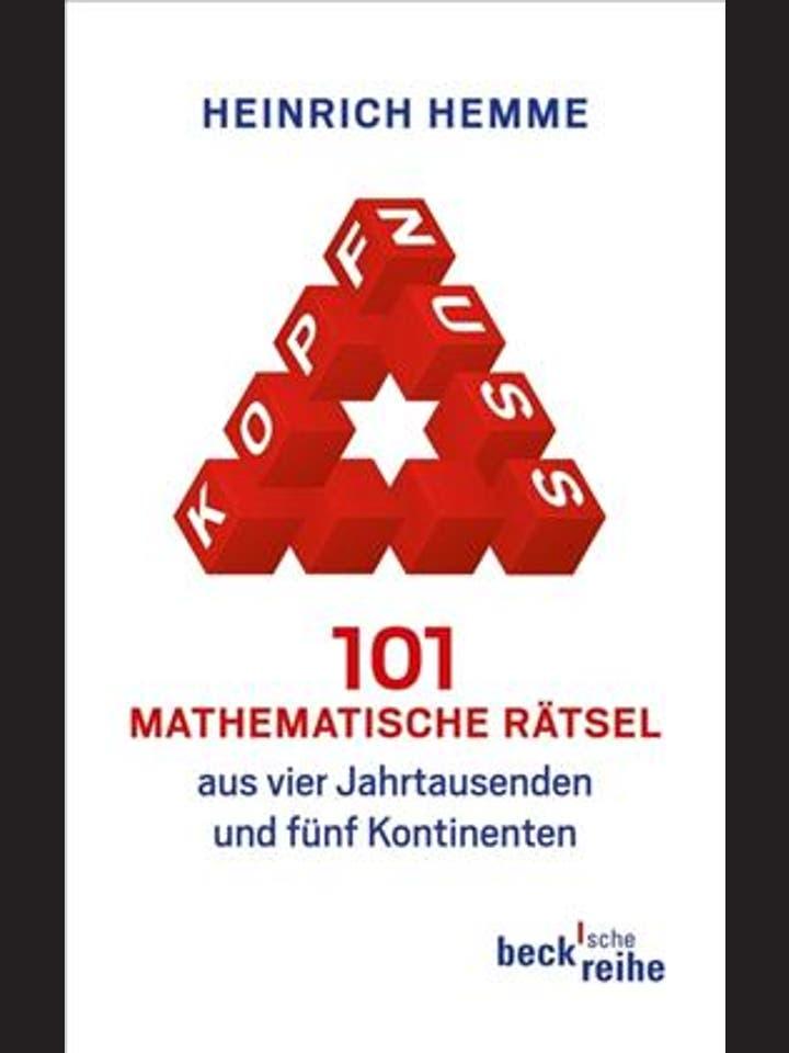 Heinrich Hemme: Kopfnuss: 101 mathematische Rätsel