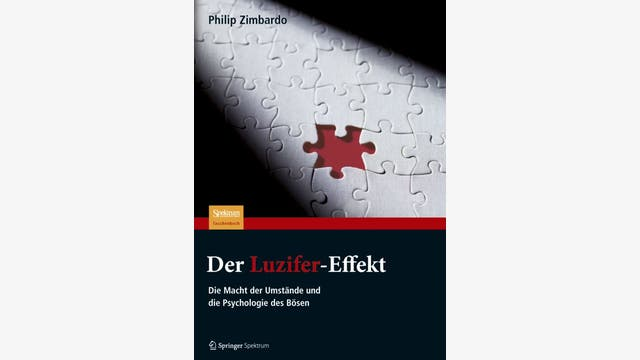 Philip Zimbardo: Der Luzifer-Effekt